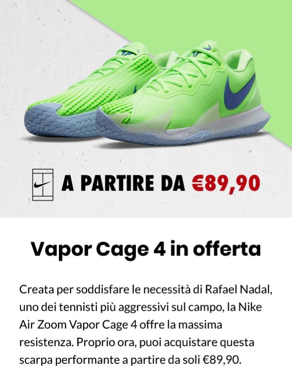 Nike: grandi sconti e Vapor Cage 4 in offerta 210921-2